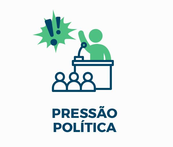 PRESSÃO POLÍTICA