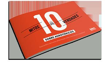 Baixe o e-book 10 mitos e verdades sobre agrotóxicos