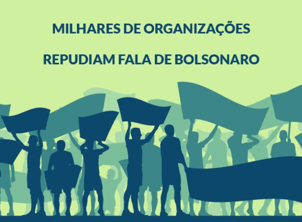 Nota de repúdio à declaração de Bolsonaro sobre ativismo no Brasil