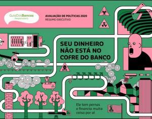 """Bancos têm """"nota vermelha"""" em responsabilidade socioambiental"""