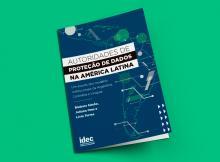 Autoridade de Proteção de Dados na América Latina