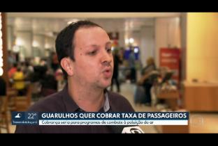 Guarulhos quer cobrar taxa ambiental de passageiros de Cumbica
